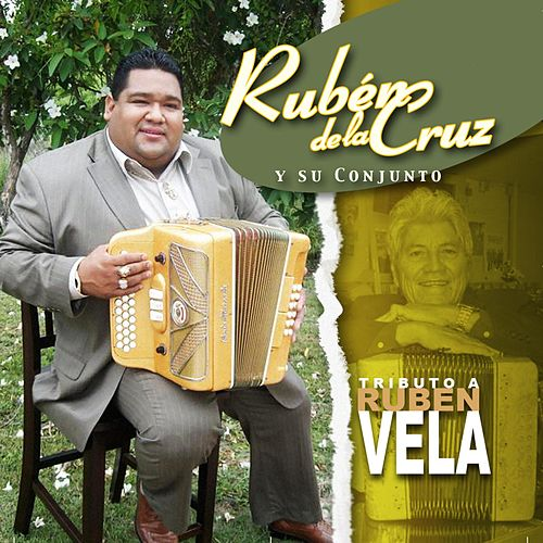 Play & Download Tributo a Ruben Vela by Ruben De La Cruz | Napster