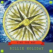 Find The Way de Billie Holiday
