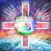 Play & Download Gabriel's Trumpet (432hz) [Theta Healing Meditation] by Source Vibrations | Napster