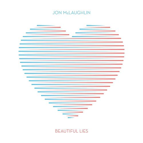 Beautiful Lies by Jon McLaughlin