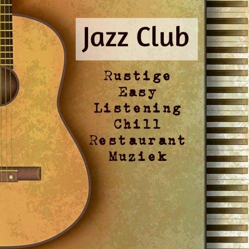 Jazz Club - Rustige Easy Listening Chill Restaurant Muziek voor Verleiding Concentratie Verbeteren Gezondheid en Welzijn de Bossanova