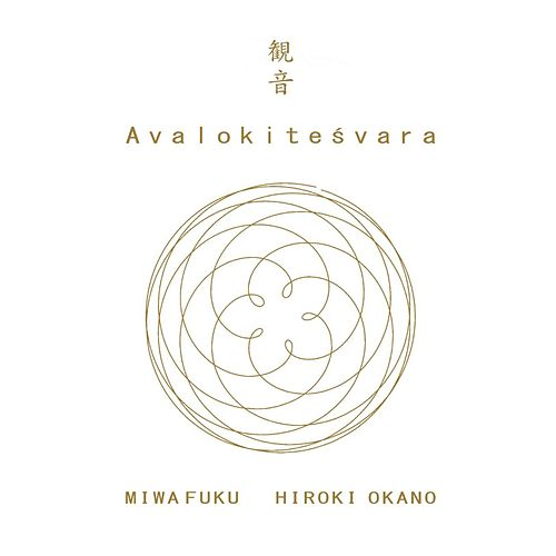 Play & Download Avalokiteśvara by Hiroki Okano | Napster