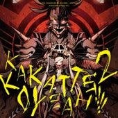 Play & Download Kakattekoyeah 2!!!!! by Various Artists | Napster