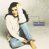 Feel The Healing by Pam Thum