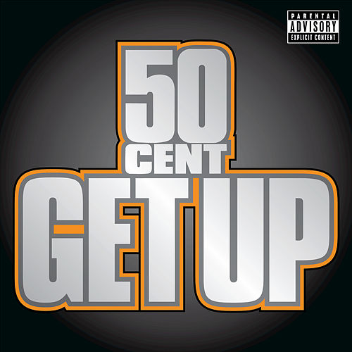 Play & Download Get Up by 50 Cent | Napster