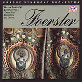 Play & Download Foerster: Symphony No. 4, Op. 54 by Prague Symphony Orchestra | Napster
