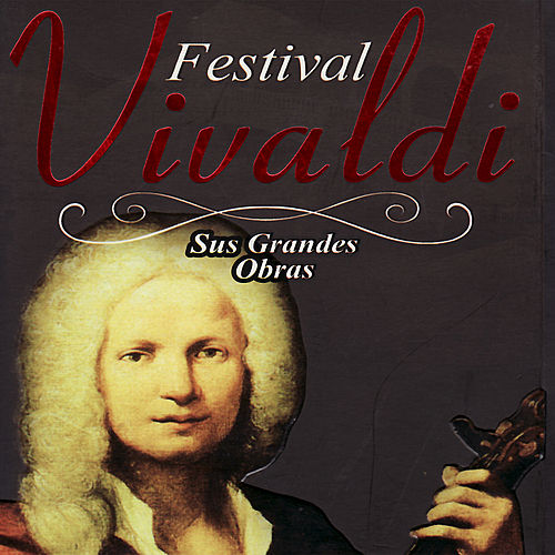 Play & Download Festival Vivaldi by Various Artists | Napster