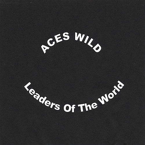 Play & Download Leaders of the World by Aces Wild | Napster