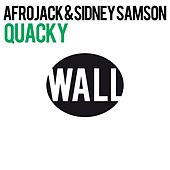 Play & Download Quacky by Afrojack | Napster