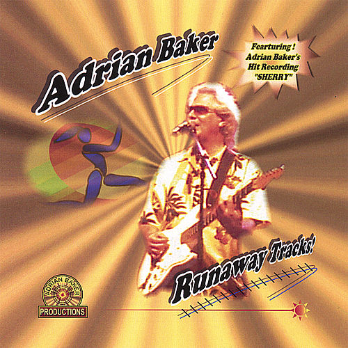 Play & Download Runaway Tracks by Adrian Baker | Napster