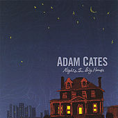 Play & Download Nights At the Big House by Adam Cates | Napster