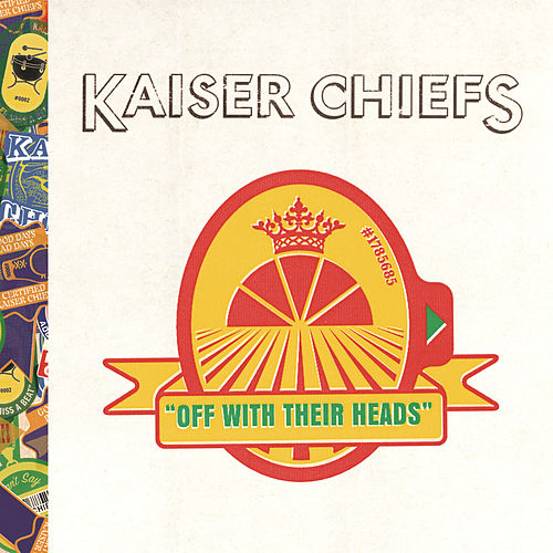Play & Download Off With Their Heads by Kaiser Chiefs | Napster