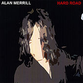 Play & Download Hard Road by Alan Merrill | Napster