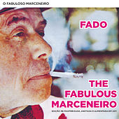 Play & Download The fabulous Marceneiro/O fabuloso Marceneiro (Edição remasterizada  e aumentada) by Various Artists | Napster