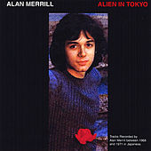 Play & Download Alien in Tokyo by Alan Merrill | Napster