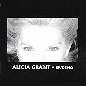 Ep/Demo by Alicia Grant
