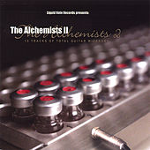 Play & Download The Alchemists Ii by Various Artists | Napster