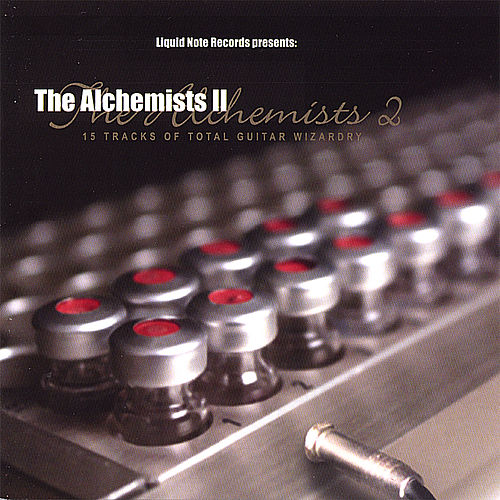 The Alchemists Ii by Various Artists