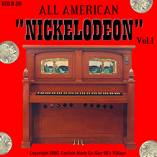 All American Nickelodeon by Drop Another Nickel In!