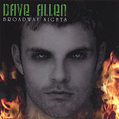Broadway Nights by Dave Allen