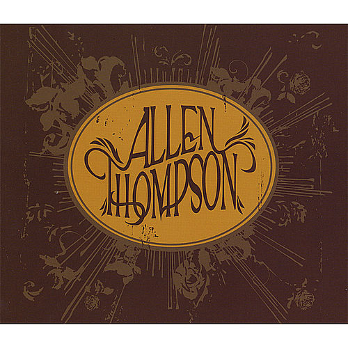 Play & Download Allen Thompson by Allen Thompson | Napster