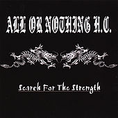 Search for the Strength by All Or Nothing H.C.