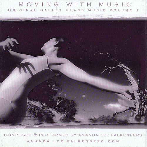Play & Download Moving With Music Volume 1 by Amanda Lee Falkenberg | Napster