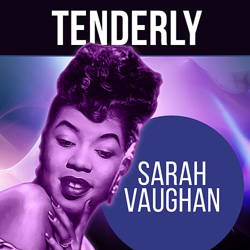Tenderly von Sarah Vaughan