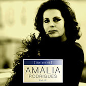 Play & Download The art of Amália Rodrigues Vol. II by Amalia Rodrigues | Napster