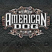 Play & Download Hard by American Dog | Napster