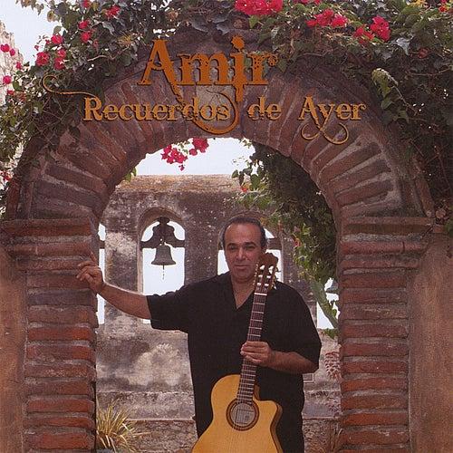 Play & Download Recuerdos De Ayer by Amir | Napster