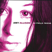 Play & Download No Frills Friend by Amy Allison | Napster