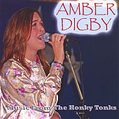 Play & Download Music From the Honky Tonks by Amber Digby | Napster