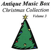Play & Download Antique Music Box Christmas Collection, Volume 3 by Various Artists | Napster