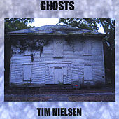 Ghosts by Tim Nielsen