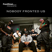 Play & Download Nobody Fronted Us -S1 by Various Artists | Napster