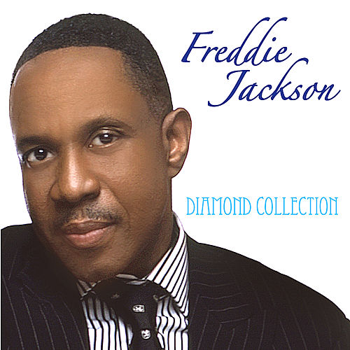 Play & Download Diamond Collection by Freddie Jackson | Napster