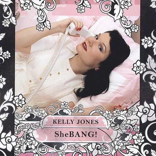 Shebang! by Kelly Jones