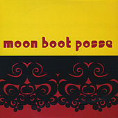 Moon Boot Posse by Moon Boot Posse