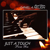 Just a Touch by Daniel a Nelson