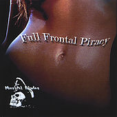 Play & Download Full Frontal Piracy by Musical Blades | Napster