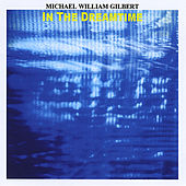 Play & Download In the Dreamtime by Michael William Gilbert | Napster