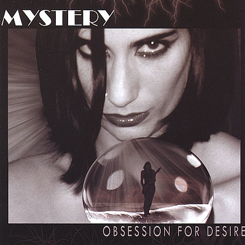 Play & Download Obsession for Desire by The Mystery | Napster