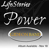 Play & Download Lifestories (Power) by Gideon Band | Napster