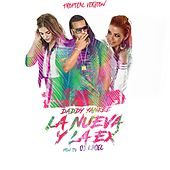 Play & Download La Nueva Y La Ex (Tropical Remix) by Daddy Yankee | Napster
