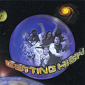 Play & Download Getting High by Natural Vibrations | Napster