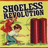 Play & Download Speak Up by Shoeless Revolution | Napster