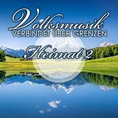 Play & Download Volksmusik verbindet über Grenzen: Heimat 2 by Various Artists | Napster