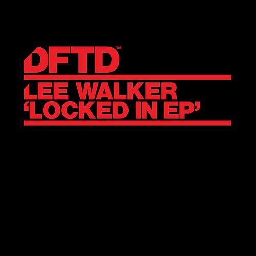 Locked In EP de Lee Walker