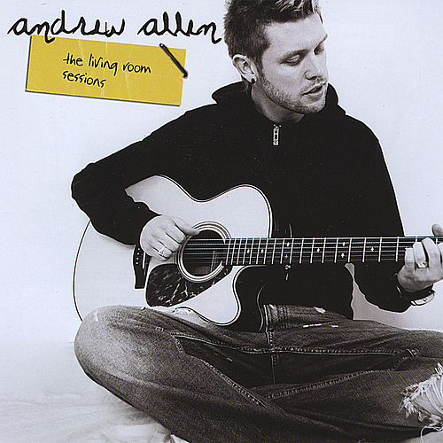 Play & Download The Living Room Sessions by Andrew Allen | Napster